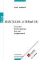 Deutsche Literatur von der Reformation bis zur Gegenwart