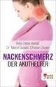 Nackenschmerz: Der Akuthelfer