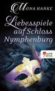 Liebesspiele auf Schloss Nymphenburg