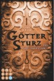 Göttersturz, Band 2: Der Galgenaufstand