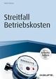 Streitfall Betriebskosten - inkl. Arbeitshilfen online