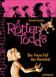 Die Rottentodds - Band 2