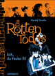 Die Rottentodds - Band 3
