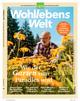 Wohllebens Welt / Wohllebens Welt 9/2021 - So kehrt die Wildnis zurück in den Garten