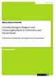Geschlechtergerechtigkeit und Chancengleichheit in Schweden und Deutschland