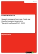 Konrad Adenauers Interview-Politik zur Durchsetzung der deutschen Wiederbewaffnung 1949 - 1955