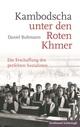 Kambodscha unter den Roten Khmer