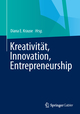 Kreativität, Innovation, Entrepreneurship