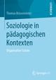 Soziologie in pädagogischen Kontexten