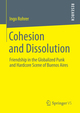 Cohesion and Dissolution