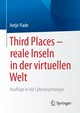 Third Places - reale Inseln in der virtuellen Welt