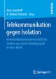 Telekommunikation gegen Isolation