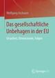 Das gesellschaftliche Unbehagen in der EU