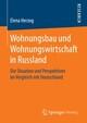 Wohnungsbau und Wohnungswirtschaft in Russland