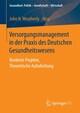 Versorgungsmanagement in der Praxis des Deutschen Gesundheitswesens