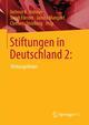 Stiftungen in Deutschland 2: