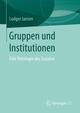 Gruppen und Institutionen