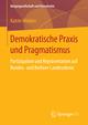 Demokratische Praxis und Pragmatismus