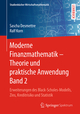 Moderne Finanzmathematik - Theorie und praktische Anwendung 2