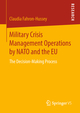 Military Crisis Management Operations by NATO and the EU