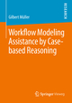 Workflow Modeling Assistance by Case-based Reasoning