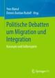 Politische Debatten um Migration und Integration