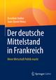 Der deutsche Mittelstand in Frankreich