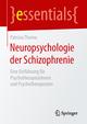 Neuropsychologie der Schizophrenie