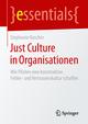 Just Culture in Organisationen