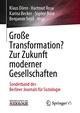 Große Transformation? Zur Zukunft moderner Gesellschaften