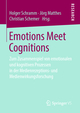 Emotions Meet Cognitions