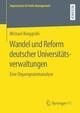 Wandel und Reform deutscher Universitätsverwaltungen