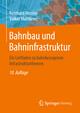 Bahnbau und Bahninfrastruktur