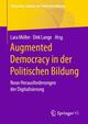 Augmented Democracy in der Politischen Bildung