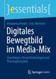 Digitales Bewegtbild im Media-Mix