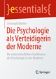 Die Psychologie als Verteidigerin der Moderne