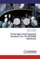 Coverage and Capacity Analysis for TD-SCDMA Network
