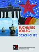 Buchners Kolleg Geschichte - Neue Ausgabe Niedersachsen