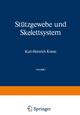 Stützgewebe und Skelettsystem