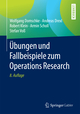 Übungen und Fallbeispiele zum Operations Research