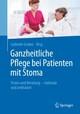 Ganzheitliche Pflege bei Patienten mit Stoma