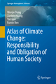 Atlas of Climate Change: Responsibility and Obligation of Human Society