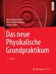 Das neue Physikalische Grundpraktikum