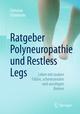 Ratgeber Polyneuropathie und Restless Legs