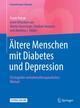 Ältere Menschen mit Diabetes und Depression