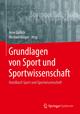 Grundlagen von Sport und Sportwissenschaft
