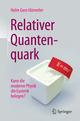 Relativer Quantenquark