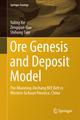 Ore Genesis and Deposit Model