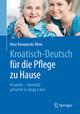 Kroatisch/Deutsch für die Pflege zu Hause