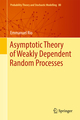 Asymptotic Theory of Weakly Dependent Random Processes